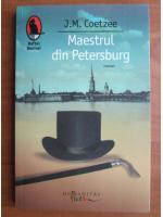 Anticariat: J. M. Coetzee - Maestrul din Petersburg