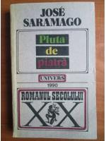 Anticariat: Jose Saramago - Pluta de piatra