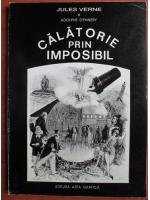 Jules Verne si Adolphe D'ennery - Calatorie prin imposibil