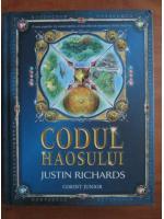 Anticariat: Justin Richards - Codul haosului