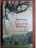Kate Morton - Casa de la Riverton