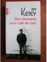 Anticariat: Ken Kesey - Zbor deasupra unui cuib de cuci (Top 10+)