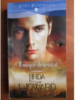 Anticariat: Linda Howard - O noapte de neuitat