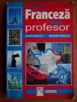Anticariat: Maria Braescu - Limba franceza fara profesor