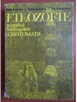Anticariat: Marin Diaconu - Filozofie. Tematica, bibliografie, crestomatie