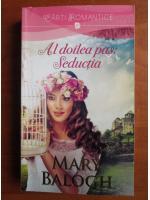 Anticariat: Mary Balogh - Al doilea pas: seductia