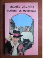 Anticariat: Michel Zevaco - Contele de Montauban