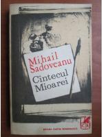 Anticariat: Mihail Sadoveanu - Cantecul Mioarei
