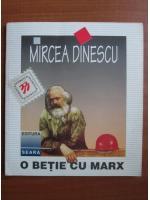 Anticariat: Mircea Dinescu - O betie cu Marx (poezii)