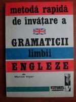 Monica Visan - Metoda rapida de invatare a gramaticii limbii engleze