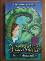 Salamanda Drake - Dragonsdale. Tinutul dragonilor