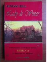 Anticariat: Susan Hill - Lady de Winter
