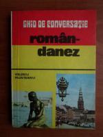 Anticariat: Valeriu Munteanu - Ghid de conversatie roman - danez