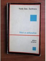 Anticariat: Vasile Dem. Zamfirescu - Etica si psihanaliza