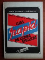 Anticariat: Virgil Stefanescu Draganesti - Curs rapid de limba engleza