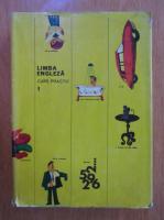Virgiliu Stefanescu-Draganesti - Limba engleza. Curs practic (volumul 1)