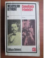 Anticariat: Wladyslaw Reymont - Comedianta. Framantari