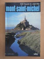 Anticariat: 100 hours to visit the Mont Saint Michel