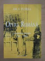 Anticariat: Anca Florea - Opera romana. Al patrulea deceniu 1951-1961