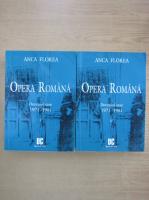 Anticariat: Anca Florea - Opera romana. Deceniul sase 1971-1981 (2 volume)