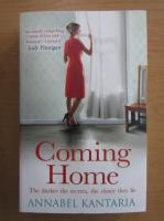 Anticariat: Annabel Kantaria - Coming Home