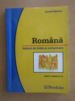 Aurelia Nedelcu - Romana. Notiuni de limba si comunicare pentru clasele 5-12