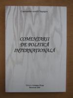Anticariat: Constantin Aurel Ciupagea - Comentarii de politica internationala