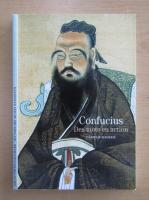 Anticariat: Danielle Elisseeff - Confucius. Des mots en action