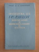 Anticariat: E. Asratian - Invatatura lui I. P. Pavlov despre somn si despre rolul curativ al acestuia