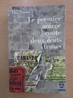 Anticariat: Elsa Triolet - Le premier accroc coute deux cents francs