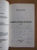 Emil Mladin - Marea evadare (cu autograful autorului)