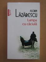 Anticariat: Florin Lazarescu - Lampa cu caciula