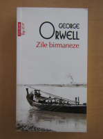 Anticariat: George Orwell - Zile birmaneze