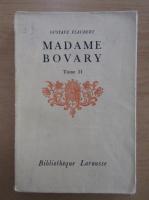 Anticariat: Gustave Flaubert - Madame Bovary (volumul 2)