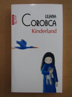 Anticariat: Liliana Corobca - Kinderland