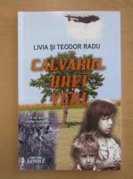 Livia Radu - Calvarul unei veri