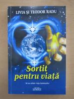 Livia Radu - Sortit pentru viata