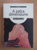 Marin Gherasim - A patra dimensiune