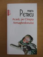 Anticariat: Marta Petreu - Aasa, pe Campia Armaghedonului