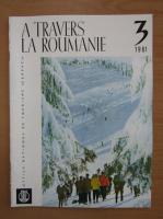 Anticariat: Revista A travers la Roumanie, nr. 3, 1961