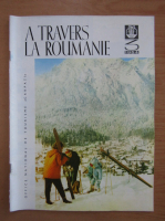 Anticariat: Revista A travers la Roumanie, nr. 3, 1964