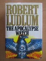 Anticariat: Robert Ludlum - The Apocalypse Watch