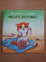 Anticariat: Sophie Schoenwald - Vrei sa te joci cu mine?
