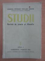 Studii. Revista de istorie si filosofie, anul IV, nr. 1, 1951