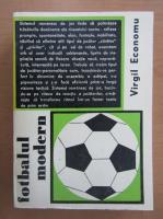 Anticariat: Virgil Economu - Fotbalul modern