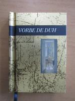 Anticariat: Vorbe de duh. O carte in dar