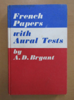 A. D. Bryant - French papers with aural tests