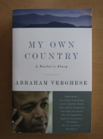 Anticariat: Abraham Verghese - My Own Country