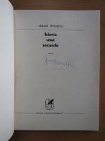 Adrian Paunescu - Istoria unei secunde (cu autograful autorului)