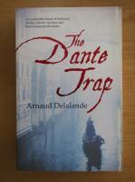 Arnaud Delalande - The Dante Trap